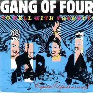 "GANG OF FOUR - TO HELL WITH POVERTY UK maxi single (12"")"