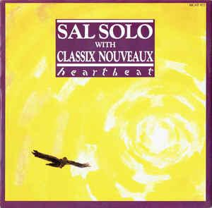 "SAL SOLO WITH CLASSIX NOUVEAUX - HEARTBEAT UK maxi single (12"")"