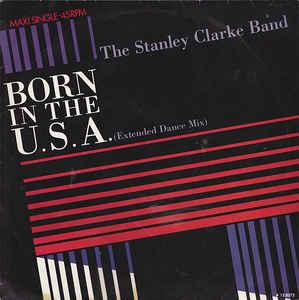 "THE STANLEY CLARKE BAND - BORN IN THE U.S.A. Dutch maxi single, promostamp (12"")"