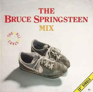 "ALL STARS, THE - THE BRUCE SPRINGSTEEN MIX Dutch maxi single (12"")"
