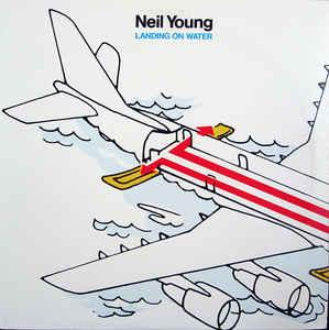 YOUNG, NEIL - LANDING ON WATER U.S. pressing (LP)