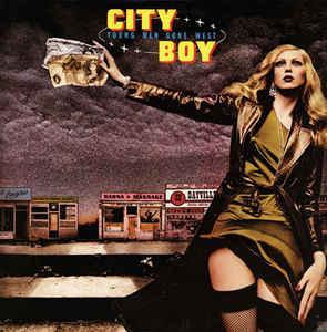 CITY BOY - YOUNG MEN GONE WEST Scandinavian pressing (LP)