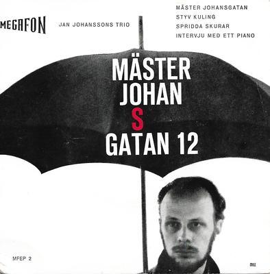 "JAN JOHANSSONS TRIO - MÄSTER JOHANSGATAN 12 Scarce EP (7"")"