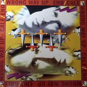 ENO / CALE - WRONG WAY UP Rare German pressing (LP)