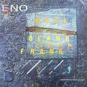 ENO, BRIAN - MORE BLANK THAN FRANK UK pressing (LP)