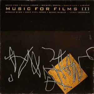VARIOUS ARTISTS (SYNTH / ELECTRO) - MUSIC FOR FILMS III German pressing, Brian Eno and others (LP)
