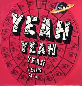 """POGUES, THE - YEAH, YEAH, YEAH, YEAH, YEAH UK maxi single (12"""")"""
