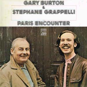 GARY BURTON & STEPHANE GRAPPELLI - PARIS ENCOUNTER U.S. pressing (LP)