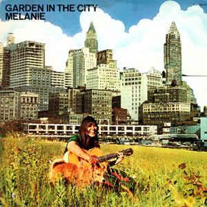 MELANIE - GARDEN IN THE CITY U.S. pressing (LP)