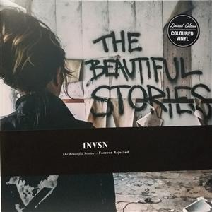INVSN - THE BEAUTIFUL STORIES...FOREVER REJECTED (2LP)