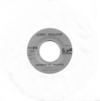 "WILLIAMS, JERRY - HIGHWAY OF FREEDOM / HURRICANE SHIRLEY Rare French pressing! (7"")"