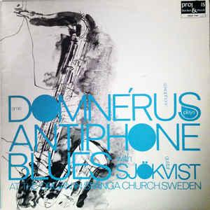 ARNE DOMNÉRUS WITH GUSTAF SJÖKVIST - ANTIPHONE BLUES Rare 1975 original! (LP)