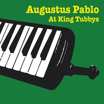 PABLO, AUGUSTUS - PABLO AUGUSTUS AT KING TUBBYS 2017 Pressing (LP)