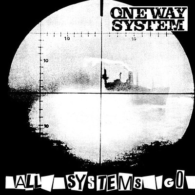 ONE WAY SYSTEM - ALL SYSTEMS GO reissue of 1983 debut, with inser (LP)