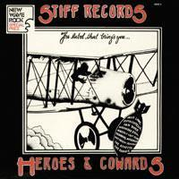 VARIOUS ARTISTS (PUNK / HARDCORE) - HEROES & COWARDS Italian Stiff 1978 compilation, Damned, Costello, Motörhead a.o. (LP)