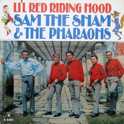 SAM THE SHAM AND THE PHARAOHS - LIL' RED RIDING HOOD US Original Mono Pressing (LP)