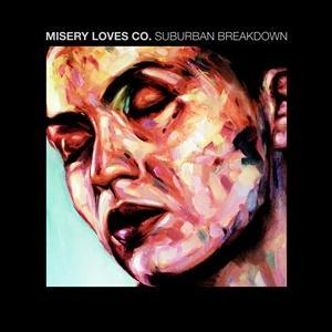"MISERY LOVES CO - SUBURBAN BREAKDOWN/ Would You (7"")"
