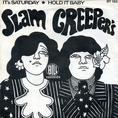 """SLAM CREEPERS' - IT'S SATURDAY / Hold It Baby (7"""")"""