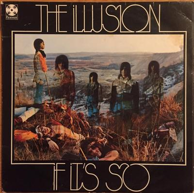 ILLUSION, THE - IF IT'S SO Very Rare UK Original Pressing With Laminated Sleeve & Flipback Sleeve (LP)