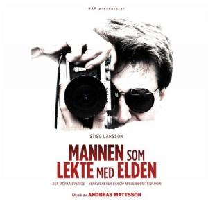 MATTSSON, ANDREAS - SOUNDTRACK STIEG LARSSON - MANNEN SOM LEKTE MED ELDEN Limited Edition 100 copies (LP)