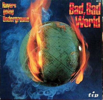 RAVERS, THE - BAD, BAD WORLD (RAVERS GOING UNDERGROUND) German 1969 psych band, rare Scandinavian pressing (LP)