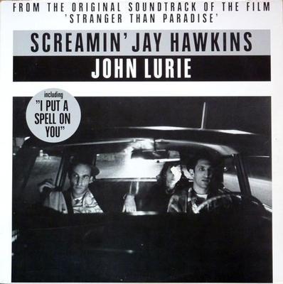 "SCREAMIN' JAY HAWKINS & JOHN LURIE - STRANGER THAN PARADISE Belgian 3-track soundtrack maxi single (12"")"