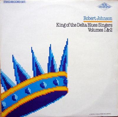JOHNSON, ROBERT - KING OF THE DELTA BLUES SINGERS VOLUMES 1 & 2 UK pressing (2LP)