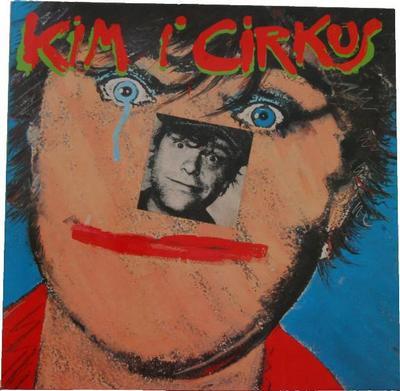 LARSEN, KIM - KIM I CIRKUS (LP)