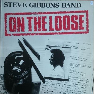 STEVE GIBBONS BAND - ON THE LOOSE Norwegian pressing (LP)