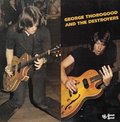 GEORGE THOROGOOD & THE DESTROYERS - GEORGE THOROGOOD AND THE DESTROYERS UK pressing (LP)