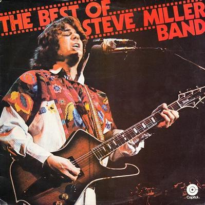 STEVE MILLER BAND - THE BEST OF STEVE MILLER BAND Swedish pressing (LP)