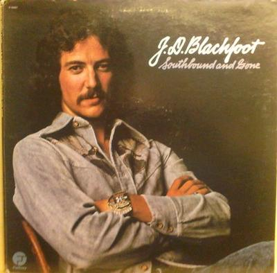 BLACKFOOT, J.D. - SOUTHBOUND AND GONE U.S. pressing, gatefold (LP)