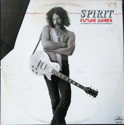 SPIRIT - FUTURE GAMES (A MAGICAL-KAHAUNA DREAM) U.S. pressing (LP)