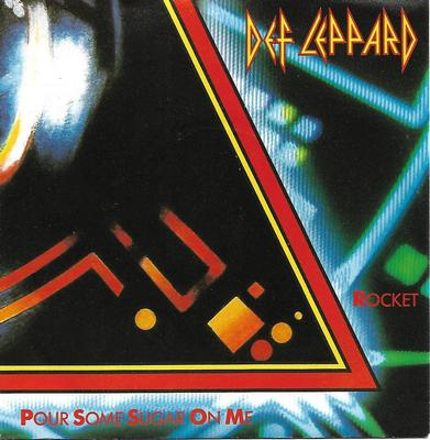 "DEF LEPPARD - POUR SOME SUGAR ON ME / ROCKET German ps (7"")"