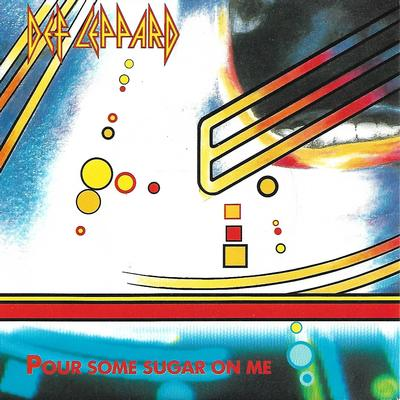 "DEF LEPPARD - POUR SOME SUGAR ON ME / I WANNA BE YOUR HERO Dutch ps (7"")"
