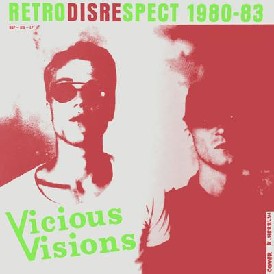 VICIOUS VISIONS - RETRODISRESPECT 1980-83 Limited Edition 500 copies, Digipack (CD)