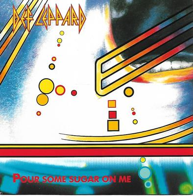 "DEF LEPPARD - POUR SOME SUGAR ON ME / RELEASE ME French ps (7"")"