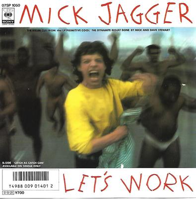 "JAGGER, MICK - LET'S WORK / CATCH AS CATCH CAN Japanese ps, promo (7"")"