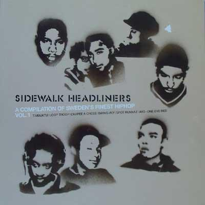 VARIOUS ARTISTS (HIP HOP) - SIDEWALK HEADLINERS - A COMPILATION OF SWEDEN'S FINEST HIPHOP VOL 1 (LP)