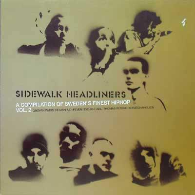 VARIOUS ARTISTS (HIP HOP) - SIDEWALK HEADLINERS - A COMPILATION OF SWEDEN'S FINEST HIPHOP VOL 2 (LP)
