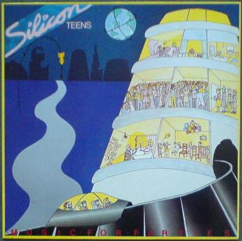 SILICON TEENS - MUSIC FOR PARTIES German Pressing (LP)