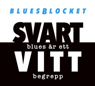 BLUESBLOCKET - SVART BLUES ÄR ETT VITT BEGREPP (CD)