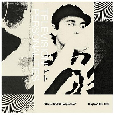 """TELEVISION PERSONALITIES - SOME KIND OF HAPPENING, Singles 1978-1989 2019 RSD, 2LP+7"""" (2LP)"""