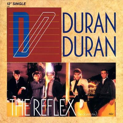 "DURAN DURAN - THE REFLEX U.S. maxi single (12"")"