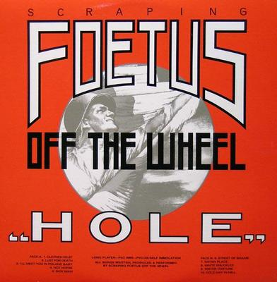 "FOETUS - HOLE U.S. edition with bonus 12"" (LP)"