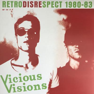 VICIOUS VISIONS - RETRODISRESPECT 1980-83 Black Vinyl pressing (LP)