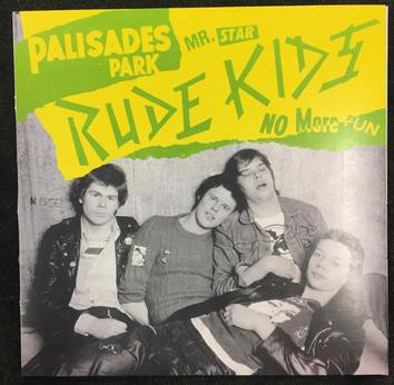 """RUDE KIDS, THE - PALISADES PARK Black Vinyl, Reissue Of The Mega Rare Last 7"""", With Two Additional Songs (7"""")"""