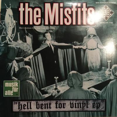 "MISFITS - HELL BENT FOR VINYL EP Black Vinyl, (7"")"