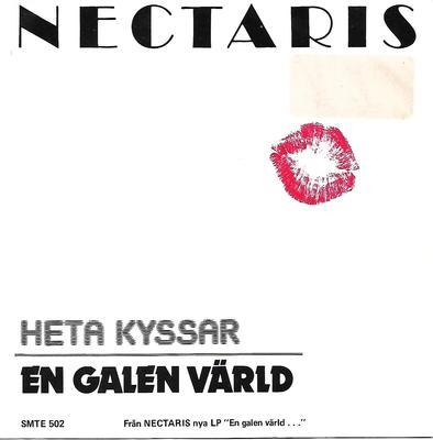 """NECTARIS - HETA KYSSAR / EN GALEN VÄRLD (7"""")"""