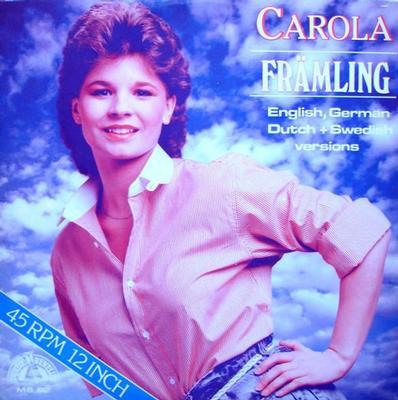 "CAROLA - FRÄMLING Rare Dutch 12"", multi-language medley! (12"")"